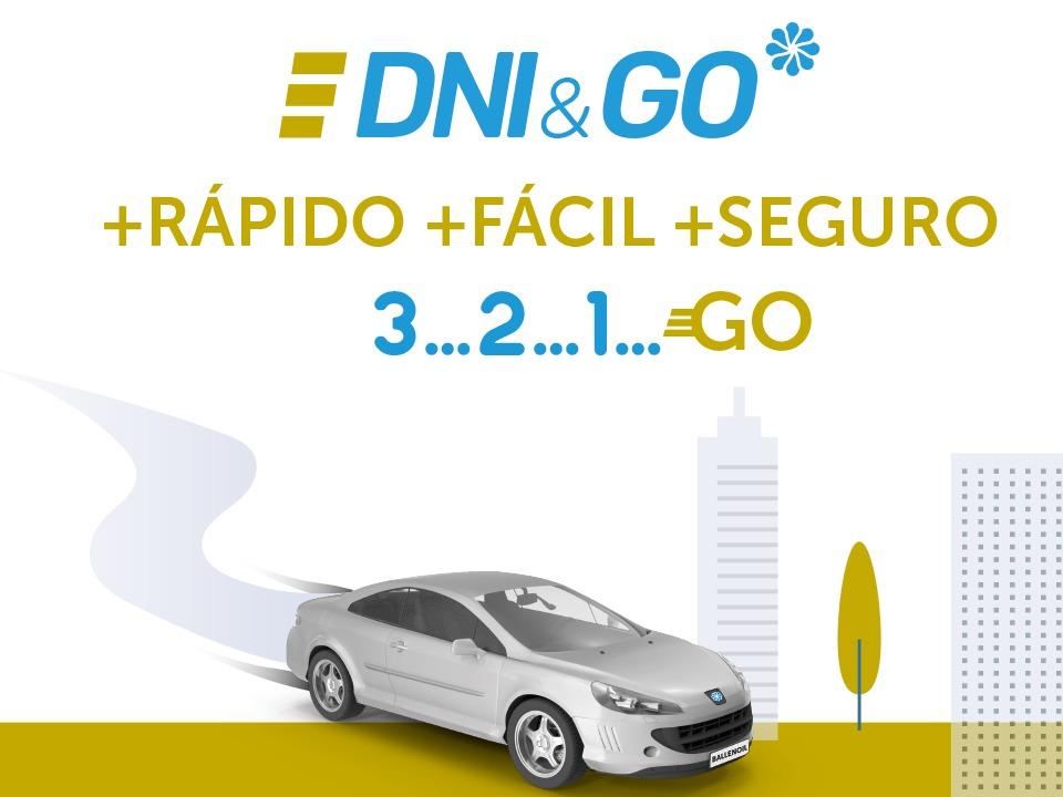 DNI&GO: +RÁPIDO +FÁCIL +SEGURO